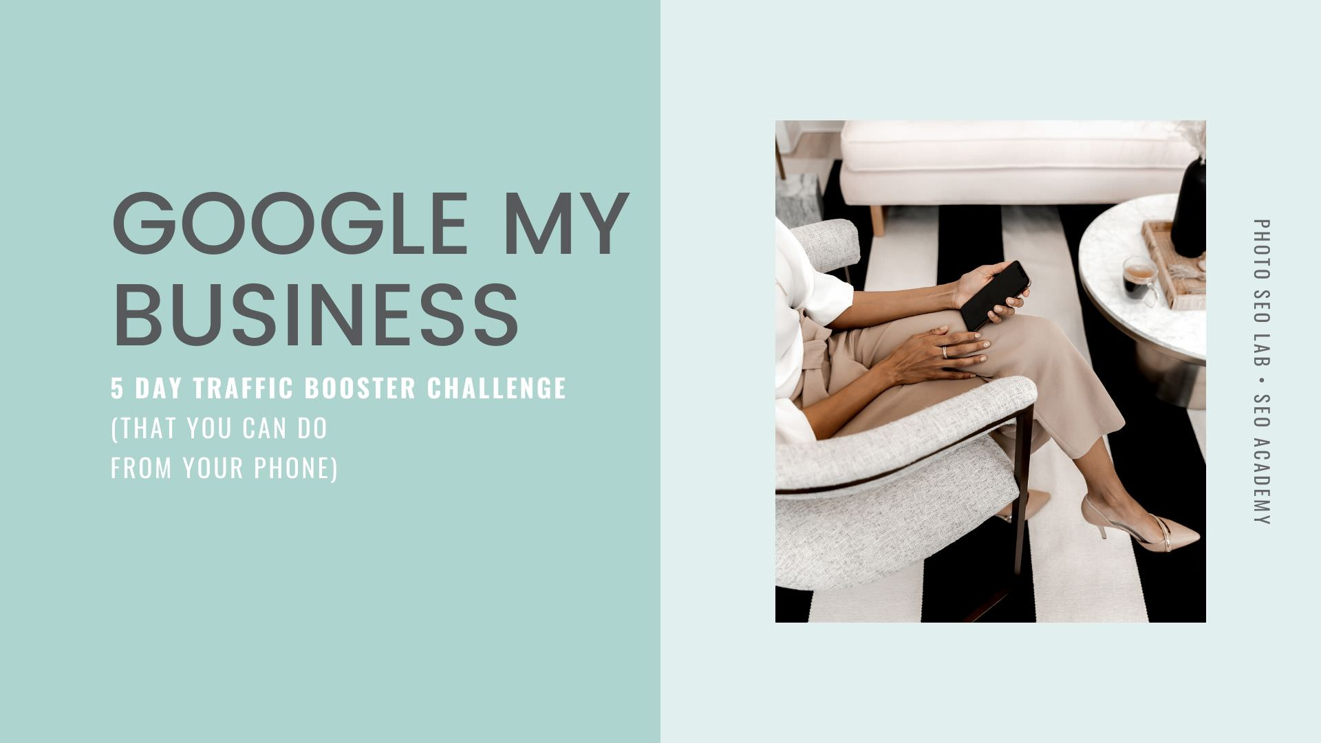 Google my Business 5 Day Challenge